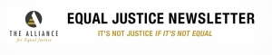 alliance equal_justice_newsletter_header800px