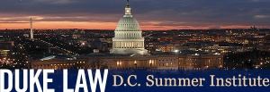 Duke Law DC Summer Institute