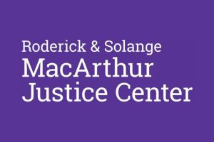 Roderick and Solange MacArthur Justice Center