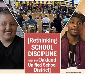 Rethinking School Discipline Event - Oakland Unified School District